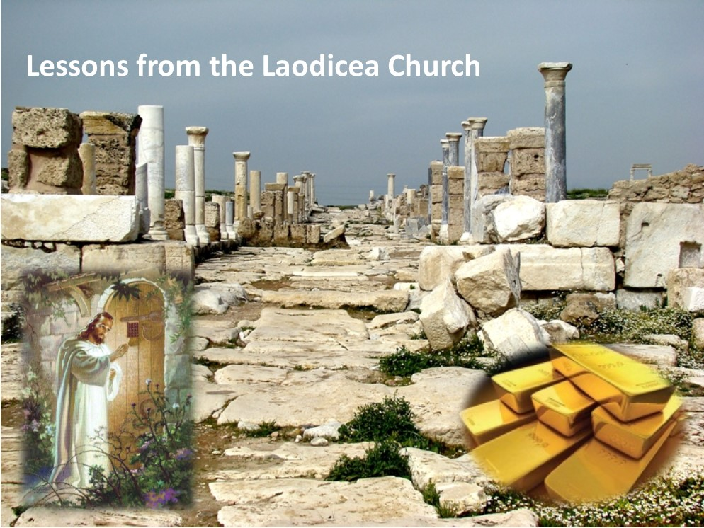 Lessons from the church of Laodicea   Prophecy for Today